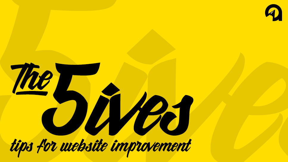 The 5ives: Tips for Website Improvement